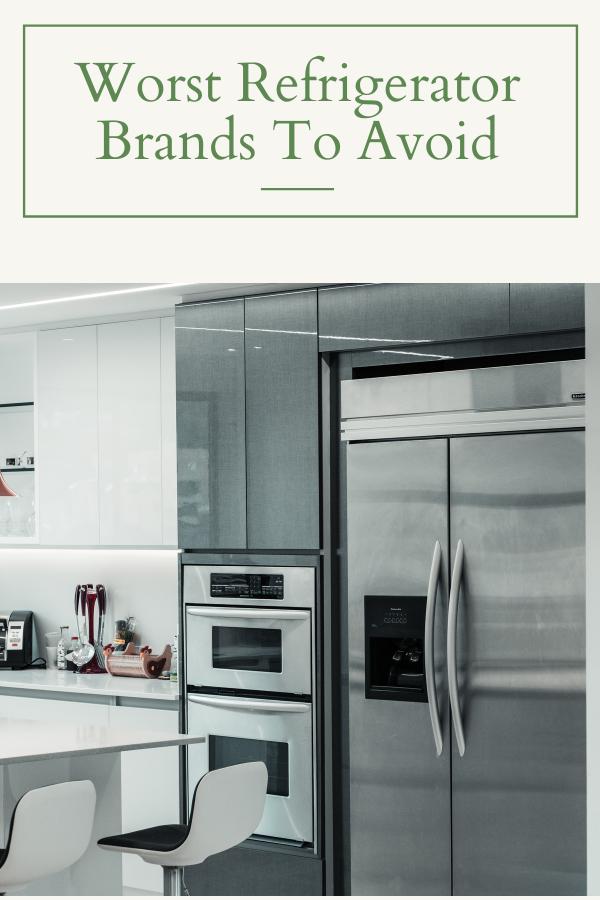 worst refrigerator brands to avoid